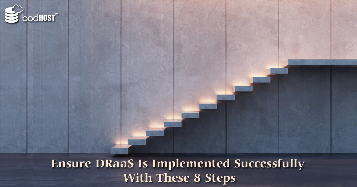 8 steps for DRaaS implementation